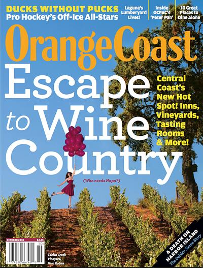 Orange Coast Wine Country Issue On Newsstands Now